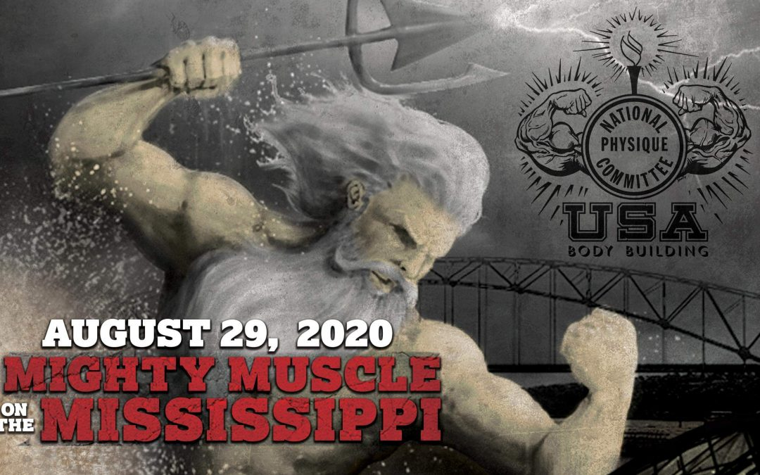 August 29, 2020 NPC Mighty Muscle on the Mississippi – Dubuque, IA