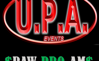 **ATTENTION – THE UPA RAW PRO-AM HAS BEEN CANCELLED.**