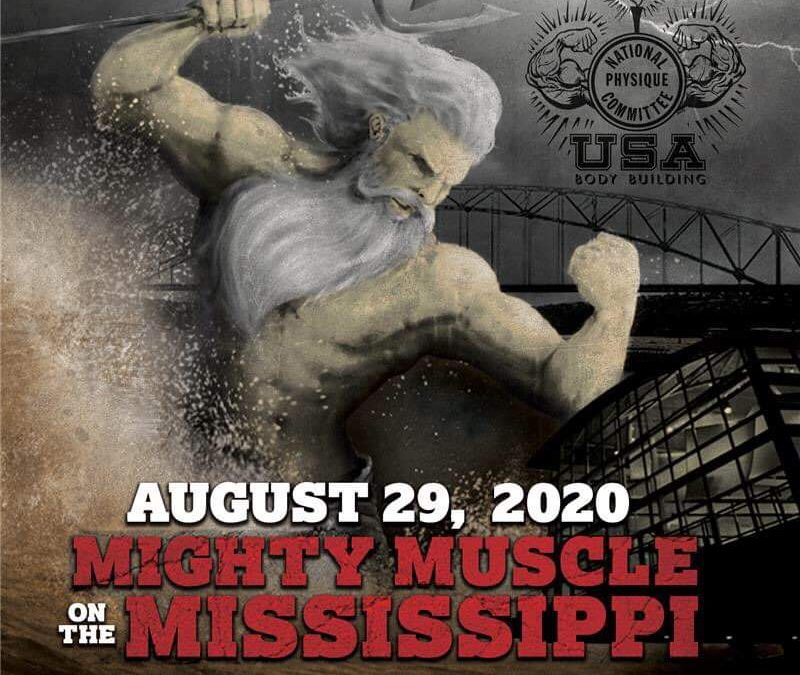 *Date change for the 2020 NPC Mighty Muscle on the Miss. show.